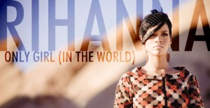 Foto de Escucha lo nuevo de Rihanna 'Only girl (In the World)