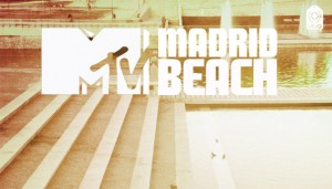 MTV tomará las playas de Madrid