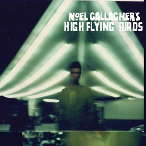 """High Flying Birds"" la banda y el DVD de Noel Gallagher"