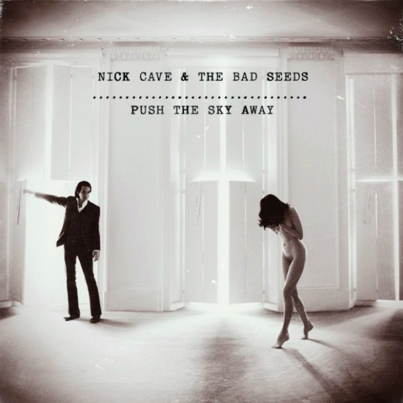 Análisis: Nick Cave Push the Sky Away