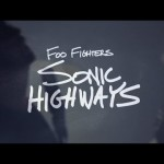 "Foo Fighters adelanta nueva canción en el disco de ""Sonic Highways"""
