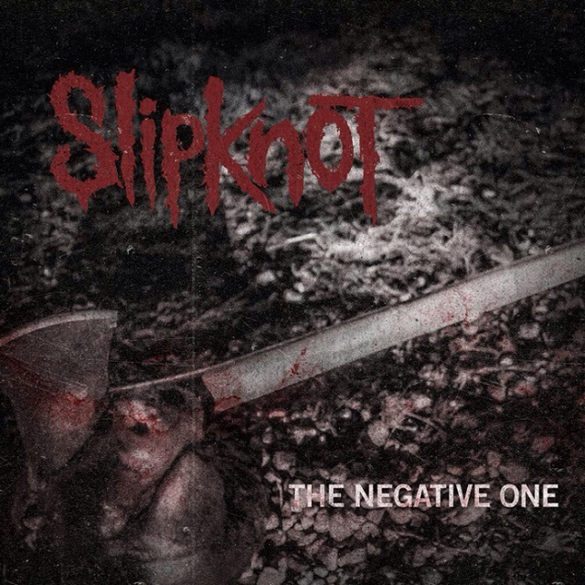 "Slipknot lanza nueva canción: ""The Negative One"" 1"